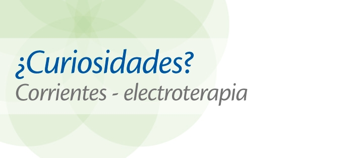 Corrientes – electroterapia